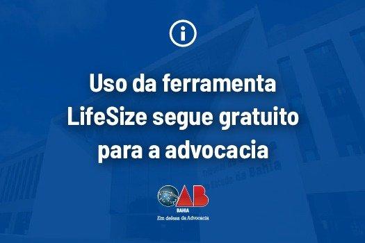 [Uso da ferramenta LifeSize segue gratuito para a advocacia]