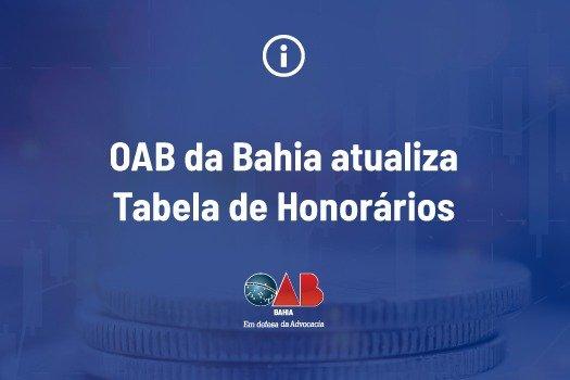 [OAB-BA atualiza Tabela de Honorários]